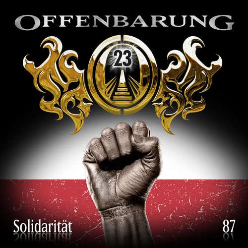 Hoerbuch Offenbarung 23, Folge 87: Solidarität - Markus Duschek - Alexander Turrek