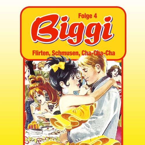 Hoerbuch Biggi, Folge 4: Flirten, Schmusen, Cha-Cha-Cha - Petra Fohrmann - Barbara Fenner