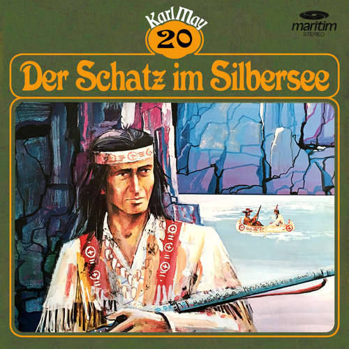 Hoerbuch Karl May, Grüne Serie, Folge 20: Der Schatz im Silbersee - Karl May - Heinz-Ingo Hilgers