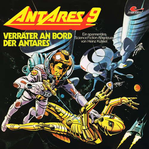 Hoerbuch Antares 9: Verräter an Bord der Antares - Heinz Kühsel - Heidi Schaffrath