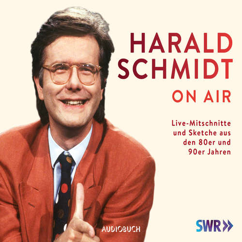 Hoerbuch Harald Schmidt on Air (Feature Live) - Harald Schmidt - Harald Schmidt