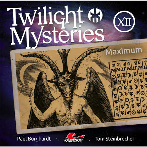 Hoerbuch Twilight Mysteries, Die neuen Folgen, Folge 12: Maximum - Paul Burghardt - Marc Schülert