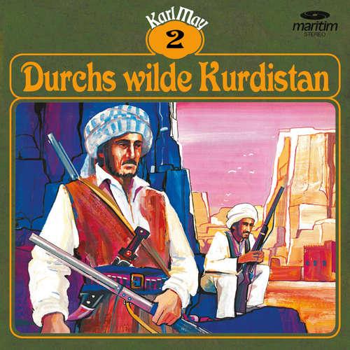 Hoerbuch Karl May, Grüne Serie, Folge 2: Durchs wilde Kurdistan - Karl May - Eberhard Krug