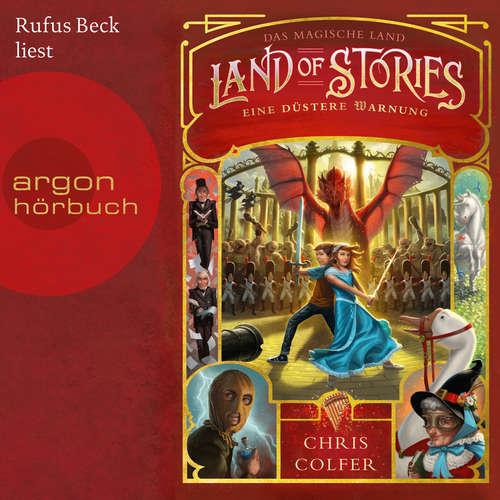 Hoerbuch Das magische Land - Eine düstere Warnung, Band 3: Land of Stories - Chris Colfer - Rufus Beck