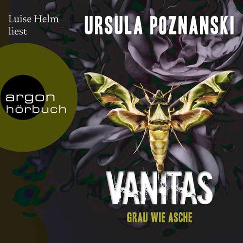 Hoerbuch Grau wie Asche - Vanitas, Band 2 - Ursula Poznanski - Luise Helm