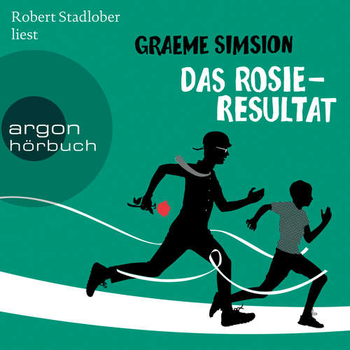 Hoerbuch Das Rosie-Resultat - Graeme Simsion - Robert Stadlober