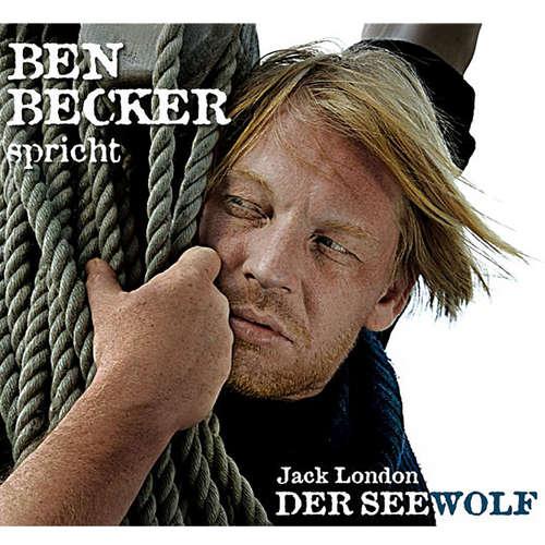 Hoerbuch Der Seewolf - Jack London - Ben Becker