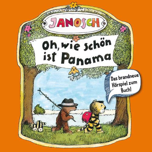 Hoerbuch Janosch - Oh, wie schön ist Panama -  Janosch - Jürgen Kluckert