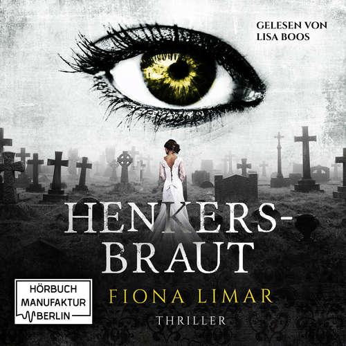 Hoerbuch Iris Forster, Band 2: Henkersbraut - Fiona Limar - Lisa Boos