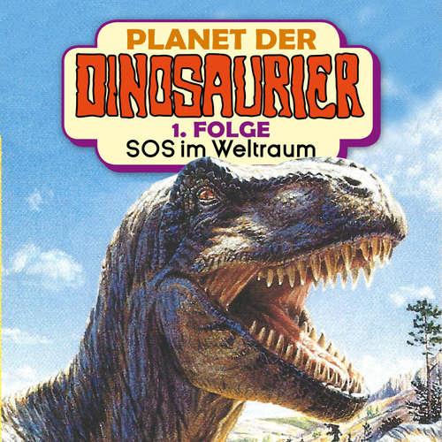 Hoerbuch Planet der Dinosaurier, Folge 1: SOS im Weltraum - Hedda Kehrhahn - Achim Schülke