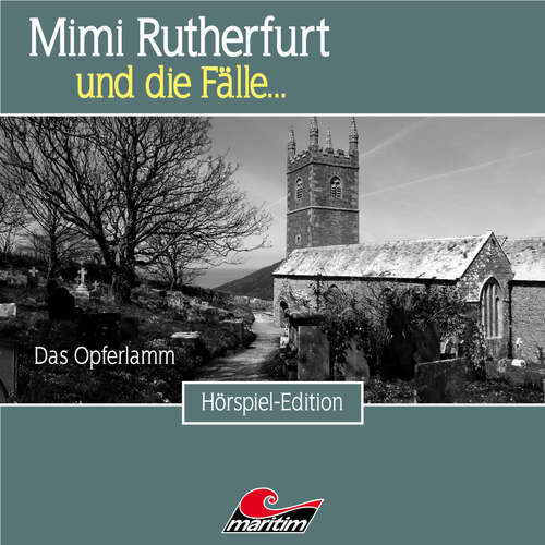 Hoerbuch Mimi Rutherfurt, Folge 46: Das Opferlamm - Thorsten Beckmann - Lutz Mackensy
