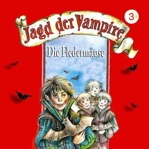 Hoerbuch Jagd der Vampire, Folge 3: Die Fledermäuse - Hans-Joachim Herwald - Anika Pages