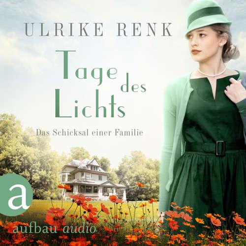 Hoerbuch Tage des Lichts - Ulrike Renk - Yara Blümel
