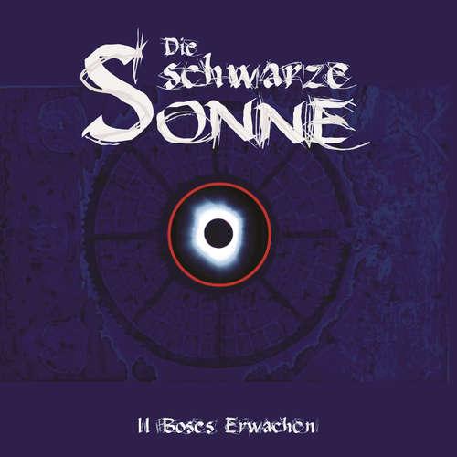 Hoerbuch Die schwarze Sonne, Folge 2: Böses Erwachen - Günter Merlau - Christian Stark