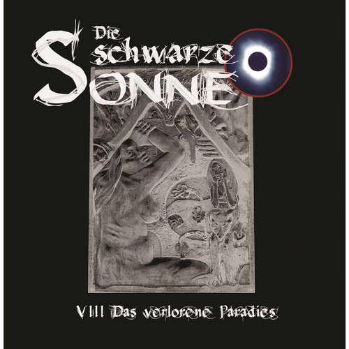 Hoerbuch Die schwarze Sonne, Folge 8: Das verlorene Paradies - Günter Merlau - Christian Stark