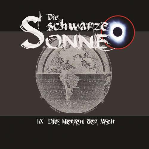 Hoerbuch Die schwarze Sonne, Folge 9: Die Herren der Welt - Günter Merlau - Christian Stark