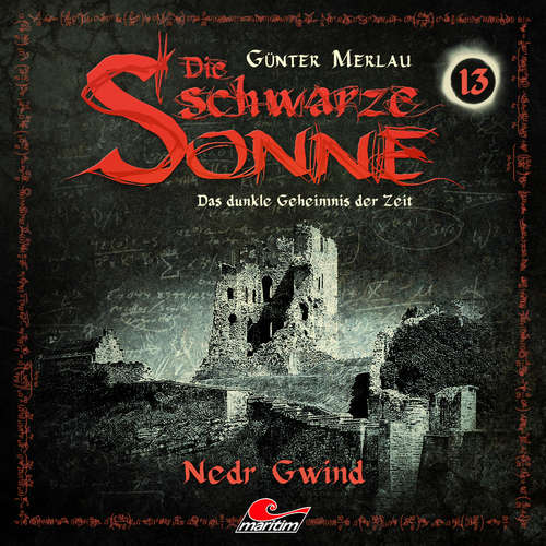 Hoerbuch Die schwarze Sonne, Folge 13: Nedr Gwind - Günter Merlau - Christian Stark
