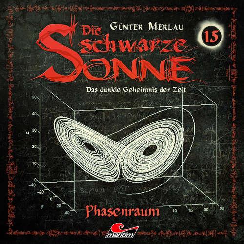 Hoerbuch Die schwarze Sonne, Folge 15: Phasenraum - Günter Merlau - Jennifer Frank