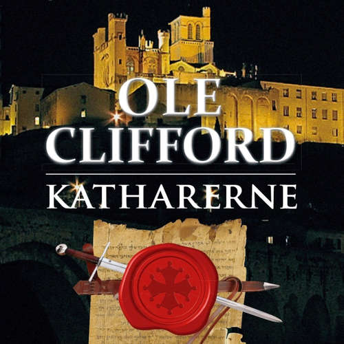 Audiokniha Katharerne - Ole Clifford - Ole Clifford
