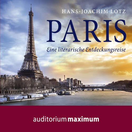 Paris - Eine literarische Entdeckungsreise