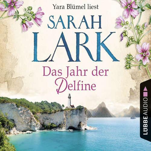 Hoerbuch Das Jahr der Delfine - Sarah Lark - Yara Blümel