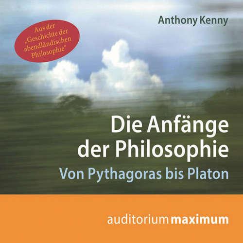 Hoerbuch Die Anfänge der Philosophie - Anthony Kenny - Uve Teschner