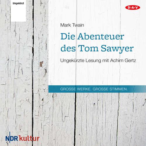 Hoerbuch Die Abenteuer des Tom Sawyer - Mark Twain - Achim Gertz