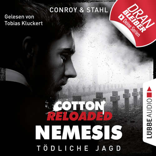 Hoerbuch Jerry Cotton, Cotton Reloaded: Nemesis, Folge 6: Tödliche Jagd - Gabriel Conroy - Tobias Kluckert