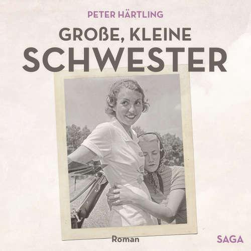 Hoerbuch Große, kleine Schwester - Peter Härtling - Sibylle Kuhne