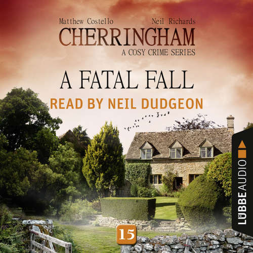 Audiobook A Fatal Fall - Cherringham - A Cosy Crime Series: Mystery Shorts 15 - Matthew Costello - Neil Dudgeon