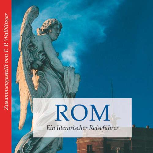Rom - ein literarischer Reiseführer