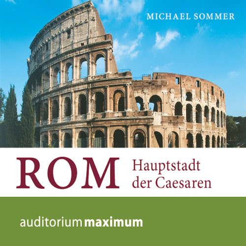 Rom - Hauptstadt der Caesaren