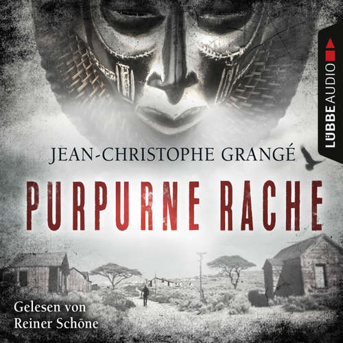 Hoerbuch Purpurne Rache - Jean-Christophe Grangé - Reiner Schöne