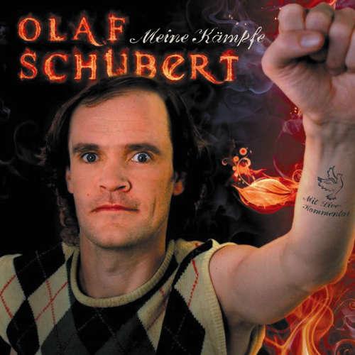Olaf Schubert, Meine Kämpfe