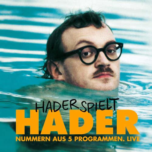 Hoerbuch Josef Hader, Hader spielt Hader - Josef Hader - Josef Hader