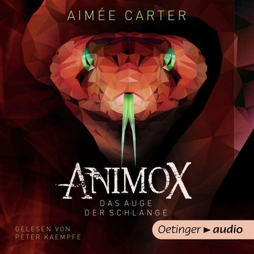 Hoerbuch Animox. Das Auge der Schlange - Aimée Carter - Peter Kaempfe
