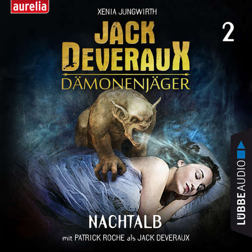 Hoerbuch Nachtalb - Jack Deveraux Dämonenjäger 2 (Inszenierte Lesung) - Xenia Jungwirth - Patrick Roche