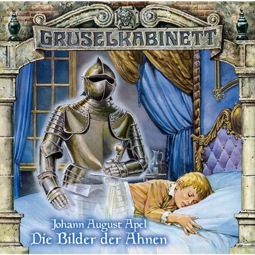 Hoerbuch Gruselkabinett, Folge 23: Die Bilder der Ahnen - Johann August Apel - Dennis Schmidt-Foss