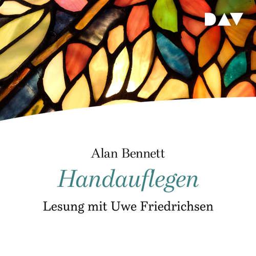 Hoerbuch Handauflegen - Alan Bennett - Uwe Friedrichsen