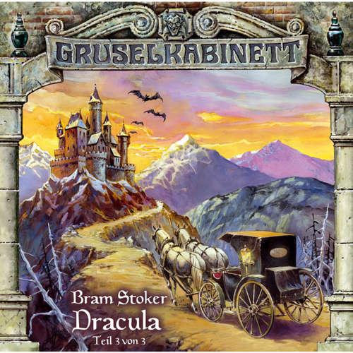 Hoerbuch Gruselkabinett, Folge 19: Dracula (Folge 3 von 3) - Bram Stoker - Kaspar Eichel