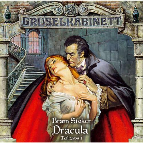 Hoerbuch Gruselkabinett, Folge 18: Dracula (Folge 2 von 3) - Bram Stoker - Petra Barthel