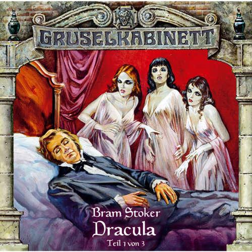 Hoerbuch Gruselkabinett, Folge 17: Dracula (Folge 1 von 3) - Bram Stoker - Joachim Höppner