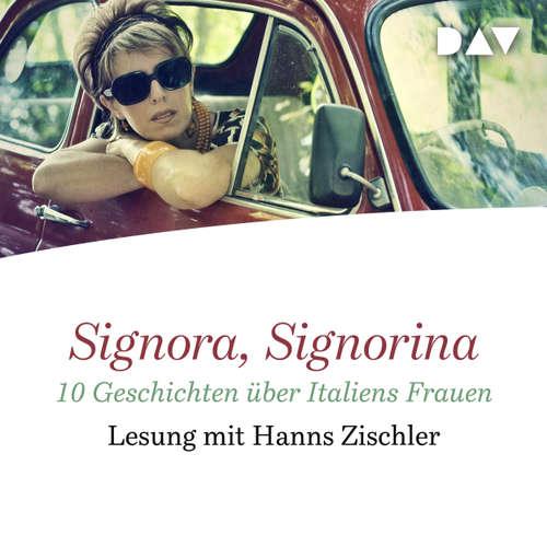 Signora, Signorina . 10 Geschichten über Italiens Frauen