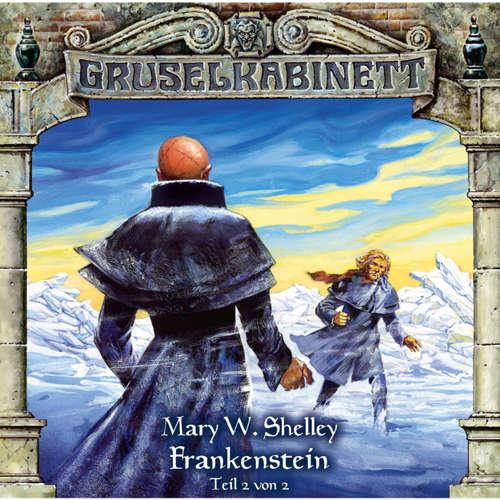 Hoerbuch Gruselkabinett, Folge 13: Frankenstein (Folge 2 von 2) - Mary W. Shelley - Peter Flechtner