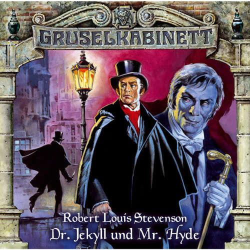 Hoerbuch Gruselkabinett, Folge 10: Dr. Jekyll und Mr. Hyde - Robert Louis Stevenson - Claus Wilcke