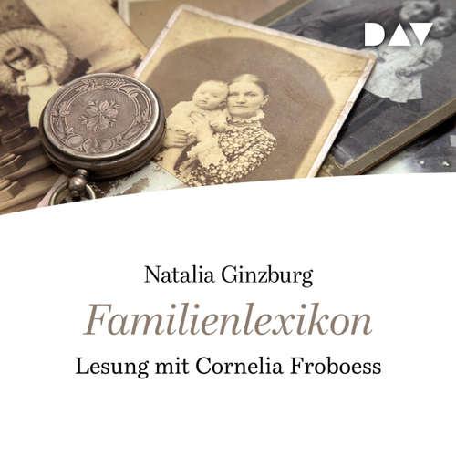 Hoerbuch Familienlexikon - Natalia Ginzburg - Cornelia Froboess