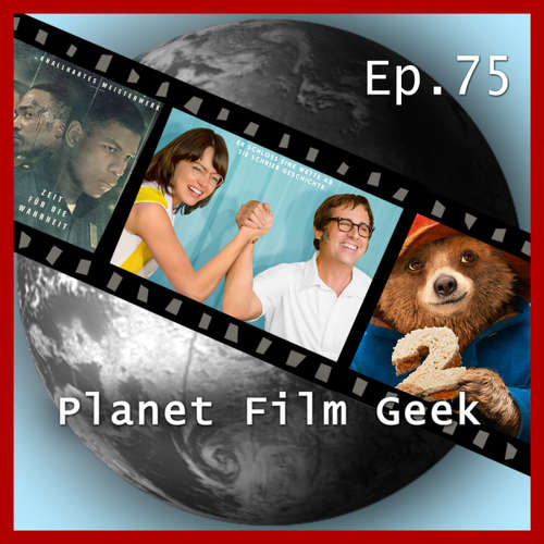Hoerbuch Planet Film Geek, PFG Episode 75: Battle of the Sexes, Paddington 2, Detroit - Johannes Schmidt - Johannes Schmidt