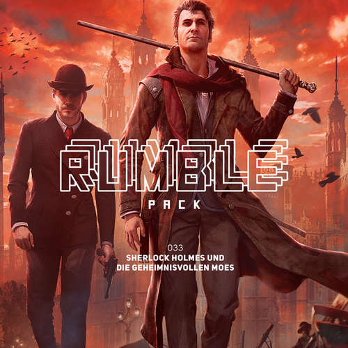 Hoerbuch Rumble Pack - Die Gaming-Sendung, Folge 33: Sherlock Holmes und die geheimnisvollen Moes - Julian Laschewski - Julian Laschewski