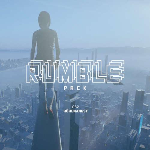 Hoerbuch Rumble Pack - Die Gaming-Sendung, Folge 32: Höhenangst - Julian Laschewski - Julian Laschewski