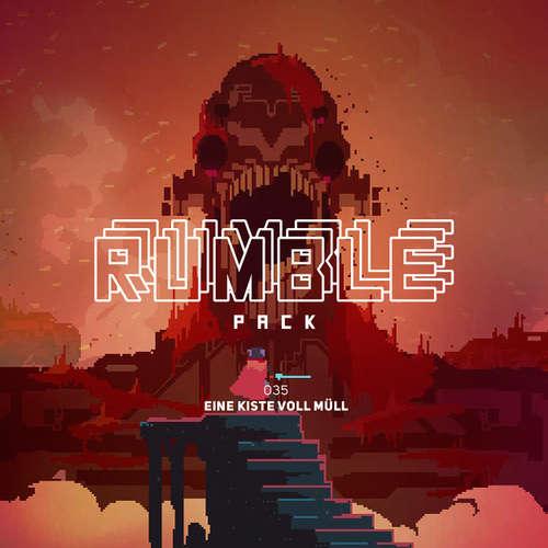 Hoerbuch Rumble Pack - Die Gaming-Sendung, Folge 35: Eine Kiste voll Müll - Julian Laschewski - Julian Laschewski
